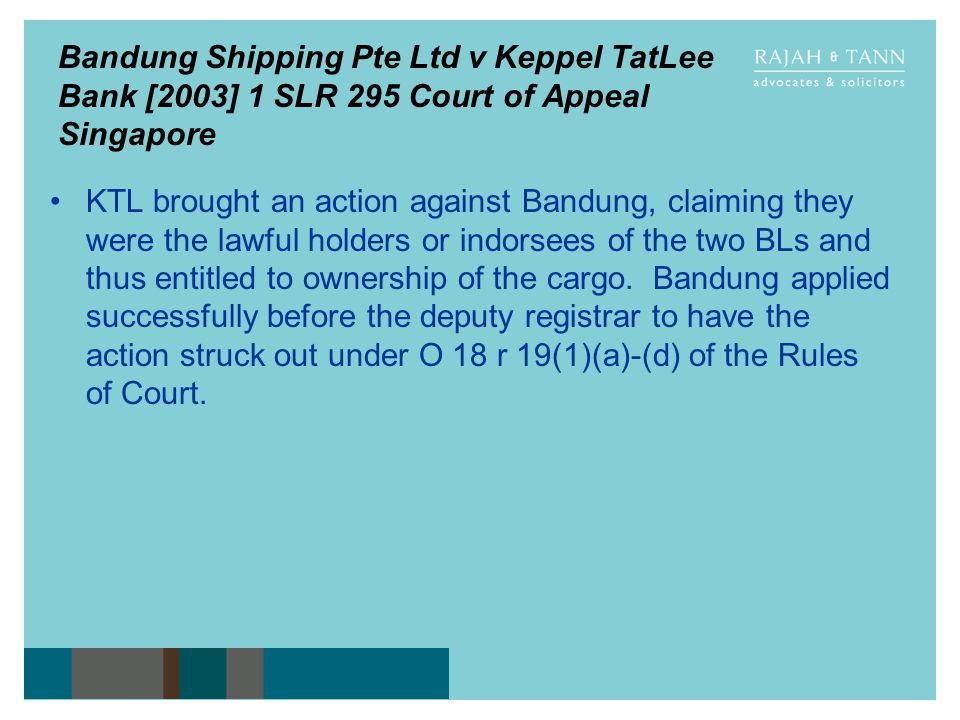 Bandung Shipping Pte Ltd v Keppel TatLee Bank [2003] 1 SLR 295 Court of Appeal Singapore